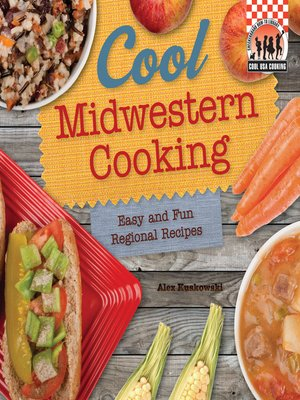 cover image of Cool Midwestern Cooking